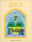 Jesus (0192725203) by Brian Wildsmith