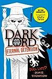 Dark Lord: 3: Eternal Detention