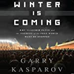 Winter Is Coming: Why Vladimir Putin...