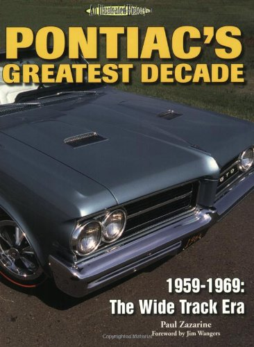 pontiacs-greatest-decade-1959-1969-the-wide-track-era-an-illustrated-history