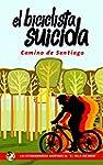 El Biciclista Suicida: Camino de Sant...