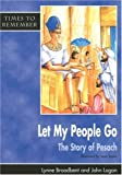 Let My People Go: Big Book: A Story for Passover (Times to Remember)