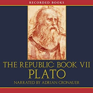 The Republic: Book VII | [Plato]