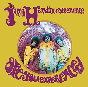 Are You Experienced from Sony Legacy