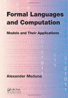 Formal Languages and Computation: Models and Their Applications