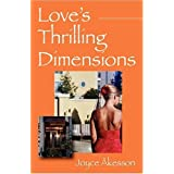 Love's Thrilling Dimensionsby Joyce Akesson