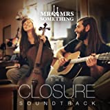 The Closure Soundtrack