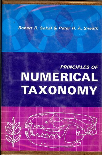 Principles of numerical taxonomy (A Series of books in biology)