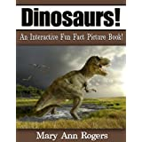 Dinosaurs: An Interactive Fun Fact Picture Book! (Amazing Animal Facts Series)