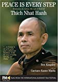 Peace Is Every Step-Meditation In Action: The Life and Work of Thich Nhat Hanh