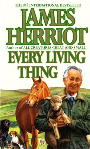 Every Living Thing (All Creatures Great and Small), Herriot, James