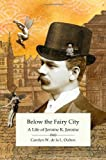 img - for Below the Fairy City: A Life of Jerome K. Jerome book / textbook / text book