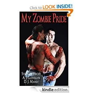 My Zombie Pride eBook A. J. Llewellyn, D. J. Manly, Stephani Hecht