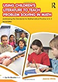 img - for Using Children's Literature to Teach Problem Solving in Math: Addressing the Standards for Mathematical Practice in K-5 book / textbook / text book