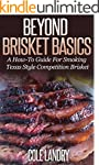Beyond Brisket Basics: A How-To Guide...