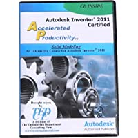 Autodesk Inventor 2011 Certified: Solid Modeling Training Course