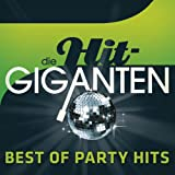 Die Hit Giganten - Best Of Party