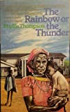 Rainbow of the Thunder (0905857135) by Thompson, P.