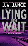 Lying in Wait (J. P. Beaumont Novel Book 12)