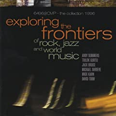Exploring the Frontiers of Rock, Jazz and World Music