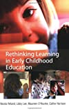 img - for Rethinking Learning in Early Childhood Education book / textbook / text book