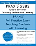 img - for PRAXIS 5383 Special Education: Teaching Students with Learning Disabilities: PRAXIS II 5383 Exam book / textbook / text book