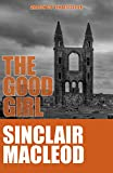 The Good Girl (The Reluctant Detective Mysteries Book 2)