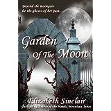 Garden Of The Moon ~ Elizabeth Sinclair