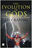 img - for The Evolution of Gods: The Scientific Origin of Divinity and Religions book / textbook / text book