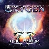 Final Warning by Oxygen (2012-06-26)