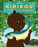 Kirikou et le vieux pêcheur
