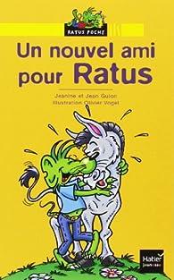 Un Nouvel Ami Pour Ratus Jean Guion Babelio