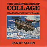 Observer Book of Collage (0903767341) by Janet Allen