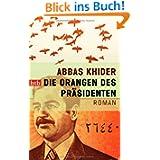 Die Orangen des Präsidenten: Roman
