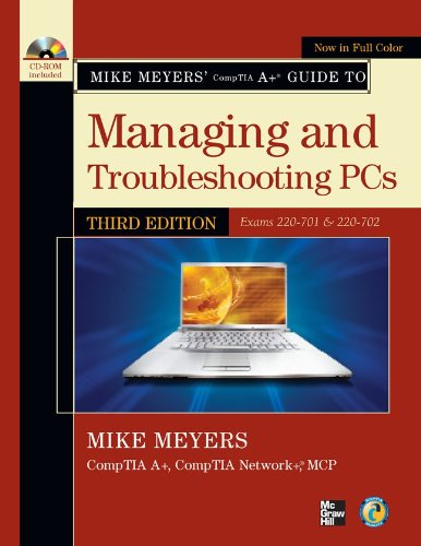 Mike Meyers' CompTIA A+ Guide to Managing and...