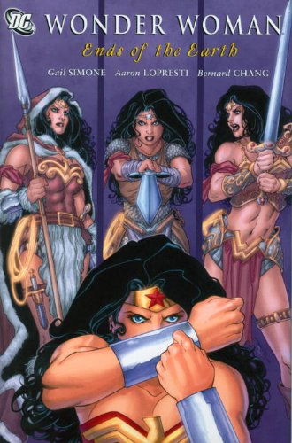Wonder Woman: Ends of the Earth (Wonder Woman (DC Comics Paperback))