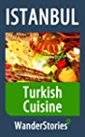 Turkish Cuisine - a story told by the...
