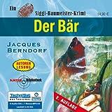 """Der B�r (ungek�rzte Lesung)von """"Jacques Berndorf"""""""
