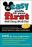 The easy Guide to Your First Walt Disney World Visit 2014