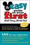The easy Guide to Your First Walt Dis...