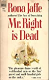 Mr. Right Is Dead