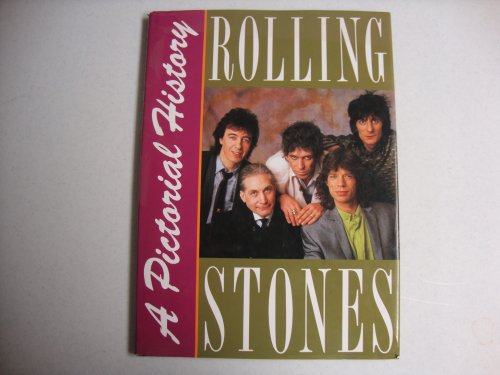 The Rolling Stones: A Pictorial History