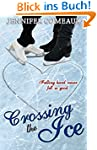 Crossing the Ice (Ice Series #1) (Eng...