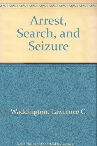 Arrest, Search, and Seizure PDF
