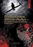 Les aventures d'Anna Parker : une �cole pas comme les autres - Tome I et II