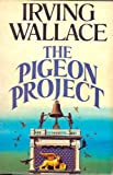 Pigeon Project (0304303267) by Wallace, Irving