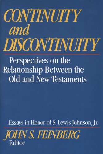 Continuity and Discontinuity (Essays in Honor of S. Lewis Johnson, Jr.): Perspectives on the Relationship Between the Ol
