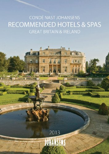 CONDE' NAST JOHANSENS RECOMMENDED HOTELS AND SPAS GREAT BRITAIN AND IRELAND 2013