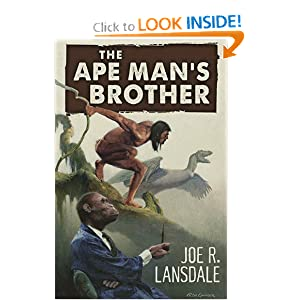 The Ape Man's Brother by Joe R. Lansdale and Ken Laager