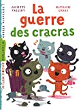 echange, troc Juliette Valléry, Nathalie Choux - La guerre des cracras